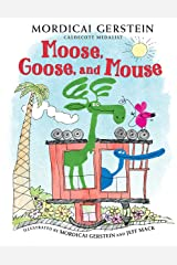 Moose, Goose, and Mouse Kindle Edition