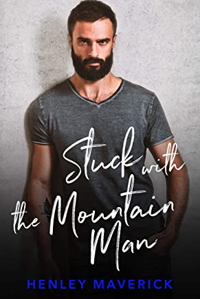 Stuck with the Mountain Man