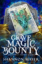 Grave Magic Bounty: A Paranormal Women's Fiction Novel (The Forty Proof Series Book 1)