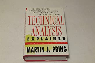Technical Analysis Explained (4th) Fourth Edition