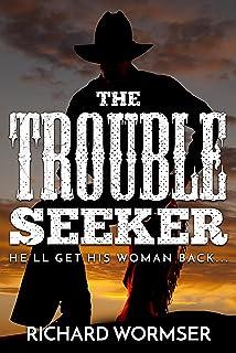 The Trouble Seeker