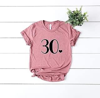 30 Shirt Thirty Funny Birthday Shirt Womens T Shirt Casual Short Sleeve T-Shirt Top Graphic Tee
