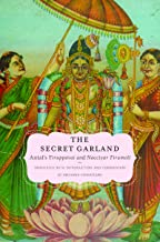 The Secret Garland: Antal's Tiruppavai and Nacciyar Tirumoli (AAR Religions in Translation)