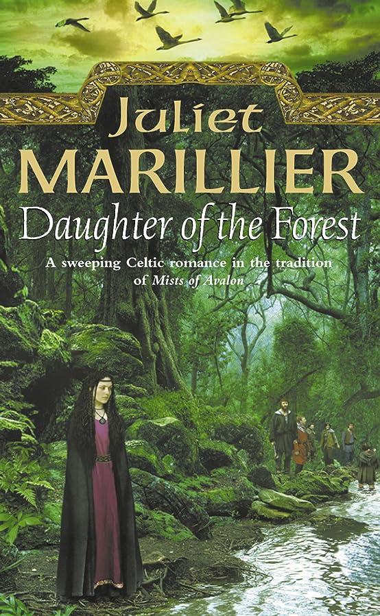 深めるしなやか薬剤師Daughter of the Forest (The Sevenwaters Trilogy, Book 1) (English Edition)