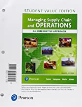 Managing Supply Chain and Operations: An Integrative Approach, Student Value Edition Plus Mylab Operations Management with...