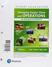 Managing Supply Chain and Operations: An Integrative Approach, Student Value Edition Plus MyLab Operations Management with Pearson eText--Access Card Package (2nd Edition)