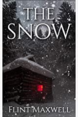 The Snow: A Supernatural Apocalypse Novel (Whiteout Book 1) Kindle Edition