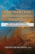 New Paths for Interreligious Theology: Perry Schmidt-Leukel's Fractal Interpretation of Religious Diversity