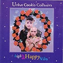 urban cookie collective high on a happy vibe
