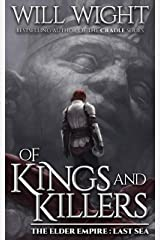Of Kings and Killers (The Elder Empire - Sea Book 3) Kindle Edition
