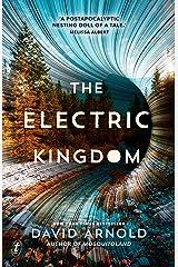 The Electric Kingdom Kindle Edition
