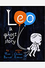 Leo: A Ghost Story Kindle Edition