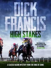 High Stakes: A classic racing mystery from the king of crime
