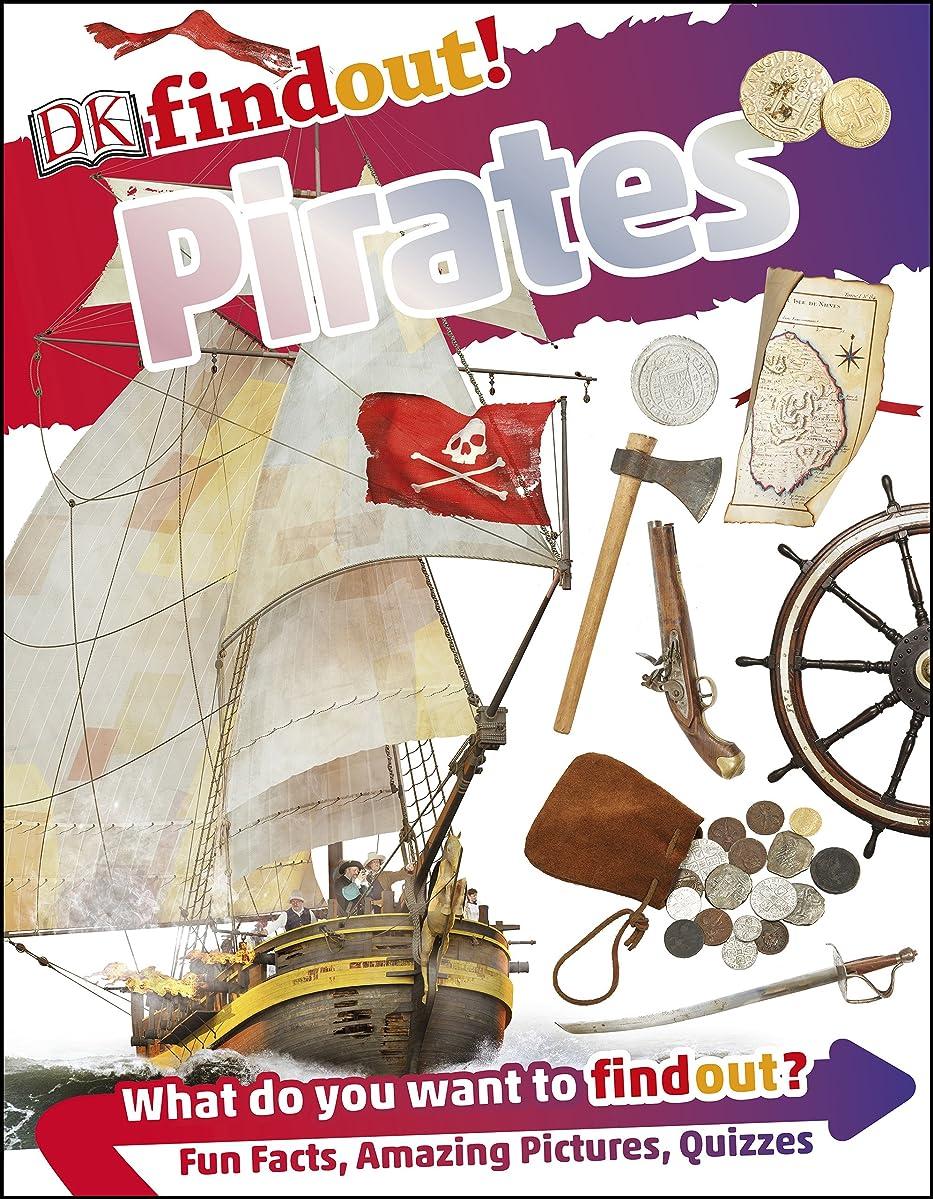奴隷コミュニケーション橋DKfindout! Pirates (English Edition)