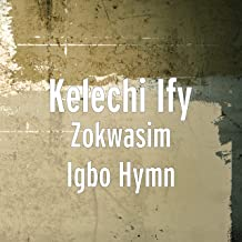 Zokwasim Igbo Hymn