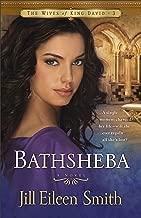Bathsheba (The Wives of King David Book #3): A Novel