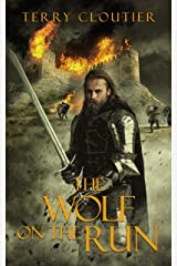 The Wolf On The Run (The Wolf of Corwick Castle Book 3) Kindle Edition