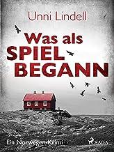 Was als Spiel begann - Ein Norwegen-Krimi (German Edition)