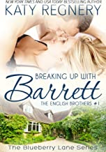 Breaking Up with Barrett: The English Brothers #1 (The Blueberry Lane Series - The English Brothers)