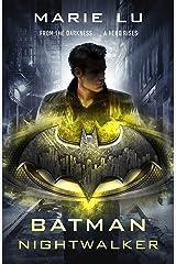 Batman: Nightwalker (DC Icons series) (Batman 2) Kindle Edition