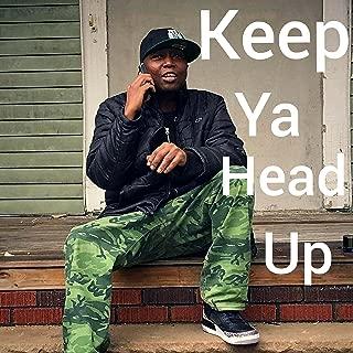 Keep Ya Head Up (feat. Dalila) [Explicit]