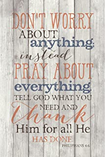 Don't Worry Pray about Everything Phil. 4:6 6 x 9 Wood Plank Look Wall Art Plaque