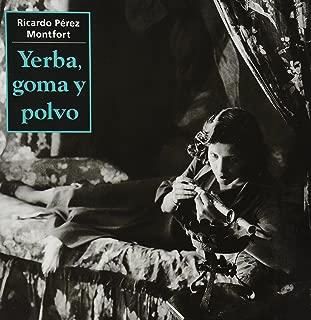 Ricardo, yerba, goma y polvo  / Ricardo, Grass, Rubber and Powder: Drogas, Ambientes Y Policias En Mexico 1900 -1940 / Drug, Environments and Police in Mexico (Coleccion Catedras) (Spanish Edition)