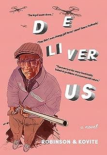 Deliver Us: a novel