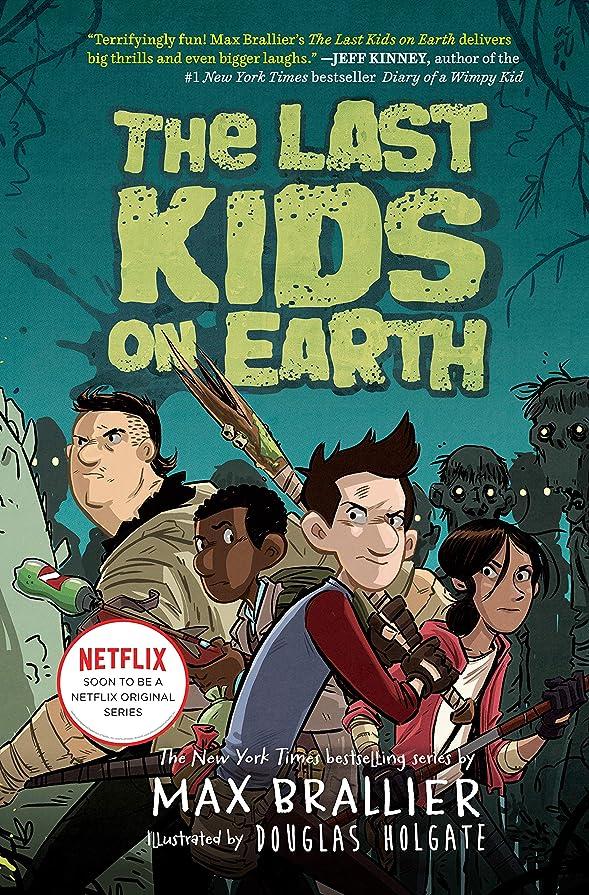 座標エキゾチック化学薬品The Last Kids on Earth (English Edition)
