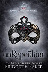 unRepentant: An Urban Fantasy Romance (The Birthright Series Book 6) Kindle Edition