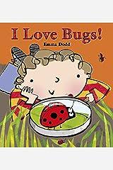 I Love Bugs! Kindle Edition