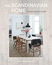 The Scandinavian Home: Explore the beauty of Scandinavian style in the city and country
