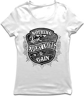 lepni.me Camiseta Mujer Nada Que Perder - Todo para Ganar - Citas Inspiradoras y motivadoras, Frases alentadoras
