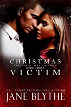 Christmas Victim (Christmas Romantic Suspense Book 3)