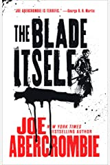The Blade Itself (The First Law Trilogy Book 1) Kindle Edition