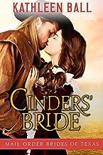 Cinders' Bride: Sweet Mail Order Bride Series (Mail Order Brides of Texas Book 1)