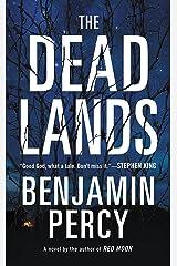 The Dead Lands: A Novel Kindle Edition