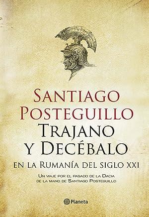 Trajano y Decébalo en la Rumanía del siglo XXI (Spanish Edition)
