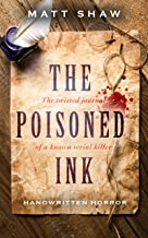 The Poisoned Ink: The Twisted Journal of a Well Known Serial Killer