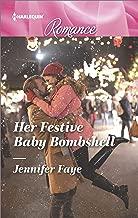 Her Festive Baby Bombshell (Harlequin Romance Book 4541)