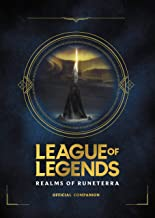 League of Legends: Realms of Runeterra (Official Companion) (English Edition)