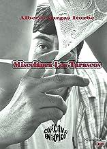 Miscelánea Los Tarascos