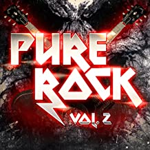Pure Rock, Vol. 2 (All the Greatest 70s, 80s and 90s Rock and Hard-Rock Hits)