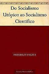 Do Socialismo Utópico ao Socialismo Cientifico eBook Kindle