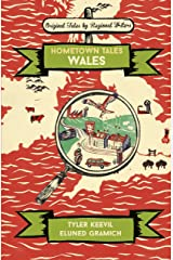 Hometown Tales: Wales Kindle Edition