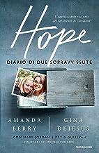 Scaricare Libri Hope - diario di due sopravvissute PDF