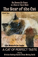 The Year of the Cat: A Cat of Perfect Taste Kindle Edition