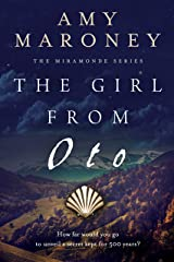 The Girl from Oto (The Miramonde Series Book 1) Kindle Edition