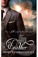 The White Feather Kindle Edition