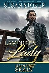 Lambert's Lady (Sleeper SEALs Book 13) Kindle Edition